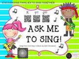 ASK ME TO SING (K, 1, 2)- QR Code Songs/John Feierabend's First Steps in Music