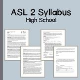 ASL 2 Course Syllabus