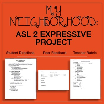 My Neighborhood ASL 2 Expressive Project Signing Naturally
