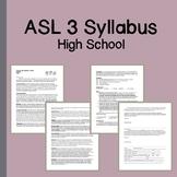 ASL 3 Course Syllabus