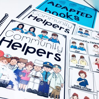 ASL Adapted Books for Guided Reading COMMUNITY HELPERS