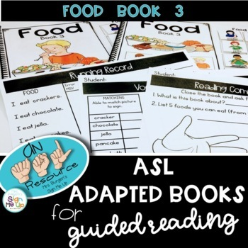 ASL Adapted Books for Guided Reading FOOD BOOK  3