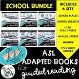 ASL Adapted Books for Guided Reading SCHOOL BUNDLE