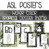 ASL Alphabet, Numbers & Emotions Posters - Watercolor Tropical Desert Theme