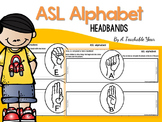 ASL Alphabet Interactive Headbands