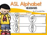 ASL Alphabet Interactive Headbands