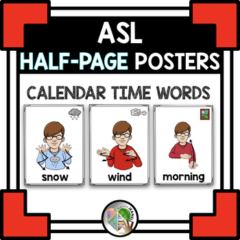 ASL American Sign Language Calendar Time Half-Page Posters