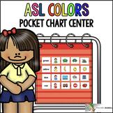 ASL American Sign Language Colors Pocket Chart Center