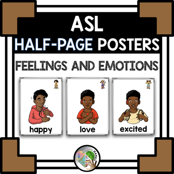 ASL American Sign Language Feelings and Emotions Half-Page Posters
