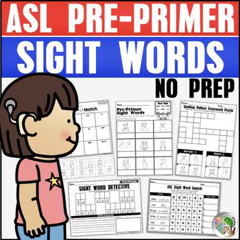 ASL American Sign Language NO PREP Pre-Primer Sight Word Practice