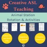 ASL Animal Station Rotation - ASL, Deaf/HH