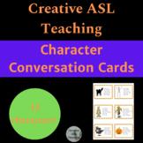 ASL Character Conversation Cards - ASL, ESL, Oral Communication