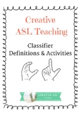 ASL Classifier Definition and Activities