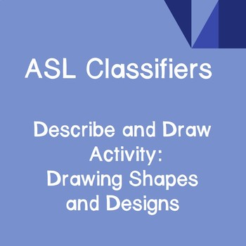 ASL Classifiers Describe and Draw Activity: Drawing Shapes & Designs