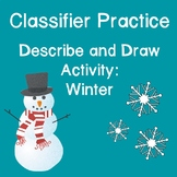 ASL Classifiers Describe and Draw Activity: Winter