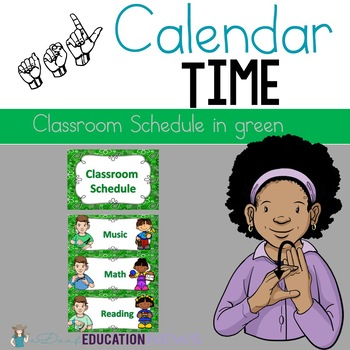 ASL Classroom Schedule in Green Color