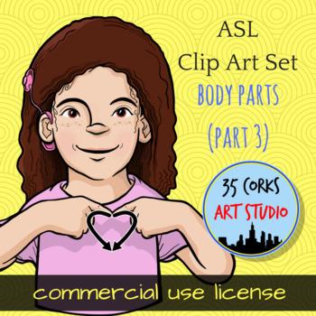 ASL Clip Art Set - Body Parts (Part 3) - Commercial Use License
