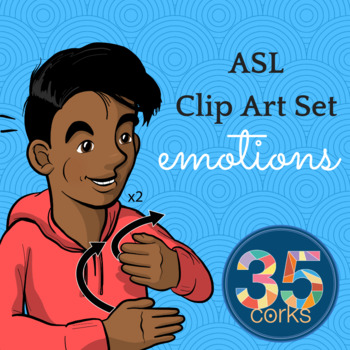 ASL Clip Art Set - Emotions and States of Being