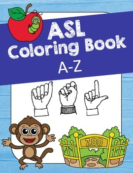 ASL Coloring Book A-Z (American Sign Language