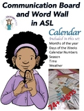 ASL Communication Board and Word Wall- Calendar