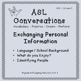 ASL Conversations: Exchanging Personal Information (ASL 1, Volume 2)