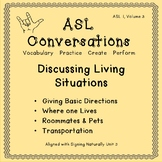 ASL Conversations: Discussing Living Situations (ASL 1, Volume 3)