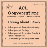 ASL Conversations: Talking About Family (ASL 1, Volume 4)