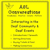 ASL Conversations: Interacting in the Deaf Community & Deaf Events