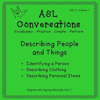 ASL Conversations: Describing People and Things (ASL 2, Volume 1)