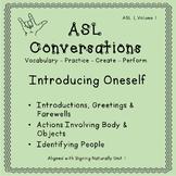 ASL Conversations: Introducing Oneself (ASL 1, Volume 1)