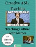 ASL Cultural Memes