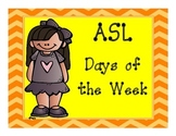 ASL Days of the Week- Calendar