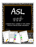 ASL Decoding Worksheets to teach/reinforce basic Signing of the Letters