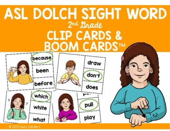 ASL Dolch Sight Word Clip Cards - 2nd Grade Level