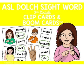 ASL Dolch Sight Word Clip Cards - 3rd Grade Level