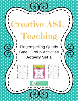 ASL Fingerspelling Quads Group Activity