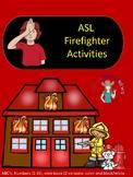 ASL Firefighter Activities