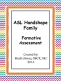 ASL Handshape Family Formative Assessment