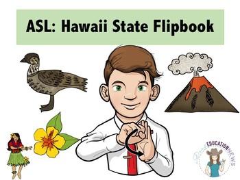 ASL Hawaii State Flipbook