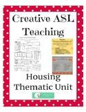 ASL Housing Thematic Unit - ASL, Deaf/HH, ESL