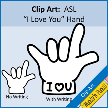 """ASL """"I Love You"""" Hand in Sign Language Clip Art"""