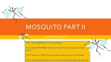 ASL I:  Mosquito Game Part II