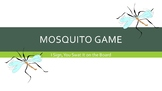 ASL I Mosquito Game Power Point