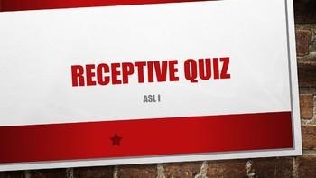 ASL I Receptive Quiz #2 w/ Power Point Answer Key