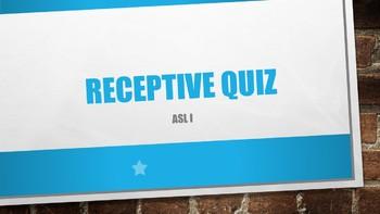 ASL I Receptive Quiz #4