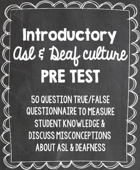 ASL I Unit I Introductions - ASL Pre-test