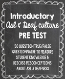 ASL I Unit I Introductions - ASL Pre-test