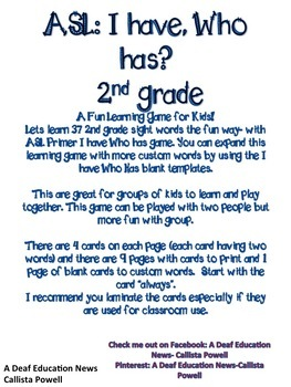 ASL I have, who has? 2nd Grade