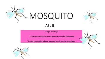 ASL II Mosquito Game