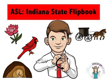 ASL Indiana State Flipbook